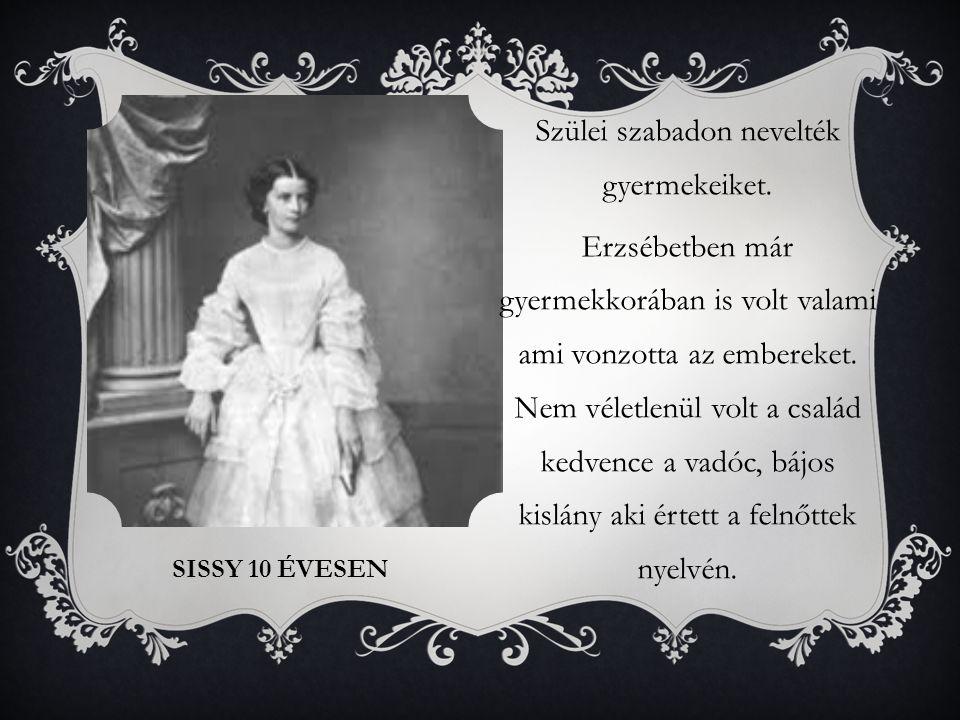 BEKERÜLÉS A CSÁSZÁRI UDVARBA A család egyetlen igazán befolyásos tagja Zsófia volt,aki Ludovika nővére.