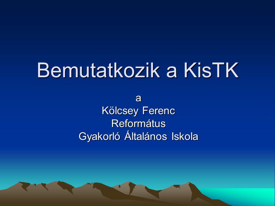 Bemutatkozik a KisTK a Kölcsey Ferenc Református Gyakorló Általános Iskola