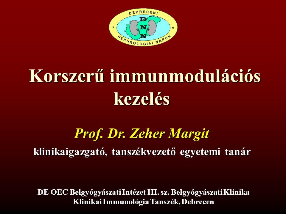 Korszerű immunmodulációs kezelés DE OEC Belgyógyászati Intézet III. sz. Belgyógyászati Klinika Klinikai Immunológia Tanszék, Debrecen Prof. Dr. Zeher