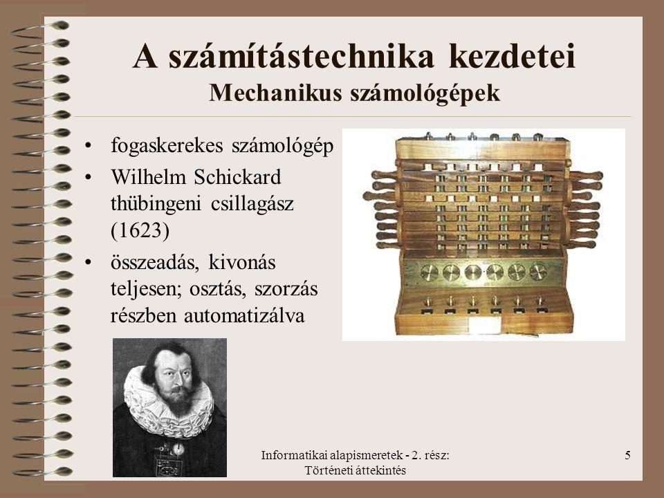 Informatikai alapismeretek - 2.rész: Történeti áttekintés 16 Számítógép-generációk 1.
