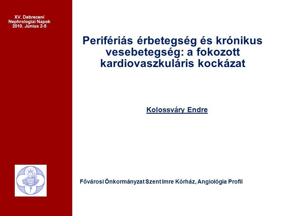 Kolossváry Endre XV.Debreceni Nephrologiai Napok 2010.