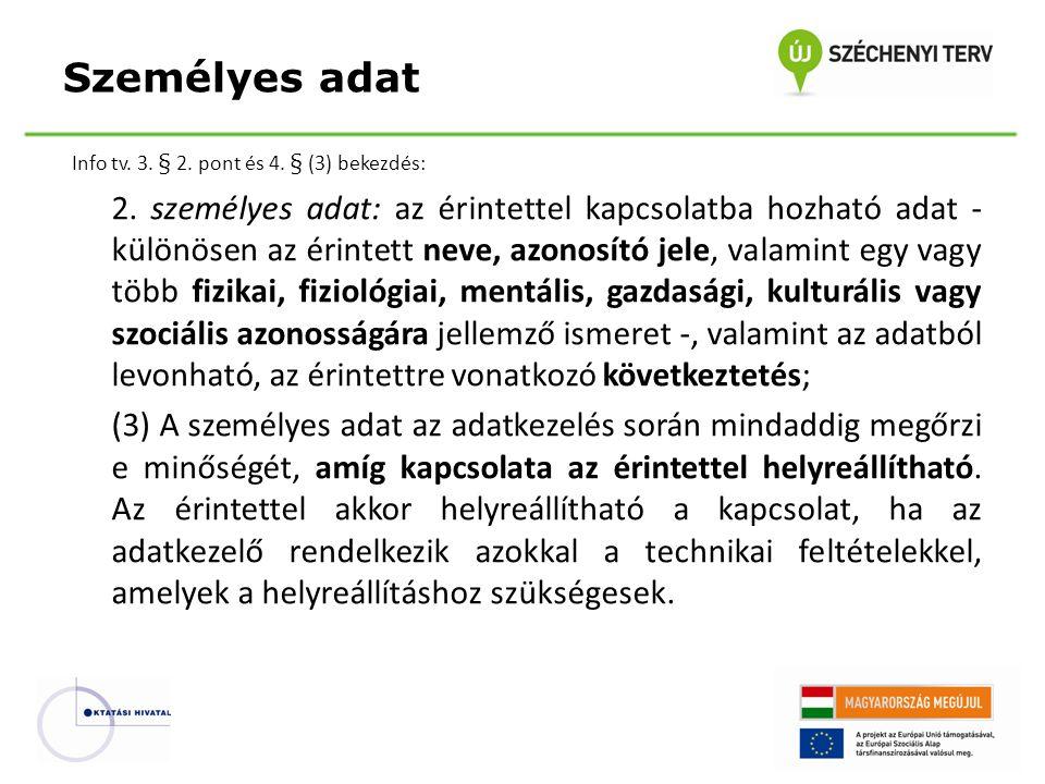 Info tv.3. § 2. pont és 4. § (3) bekezdés: 2.