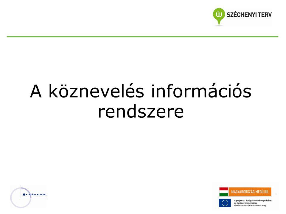 . A köznevelés információs rendszere