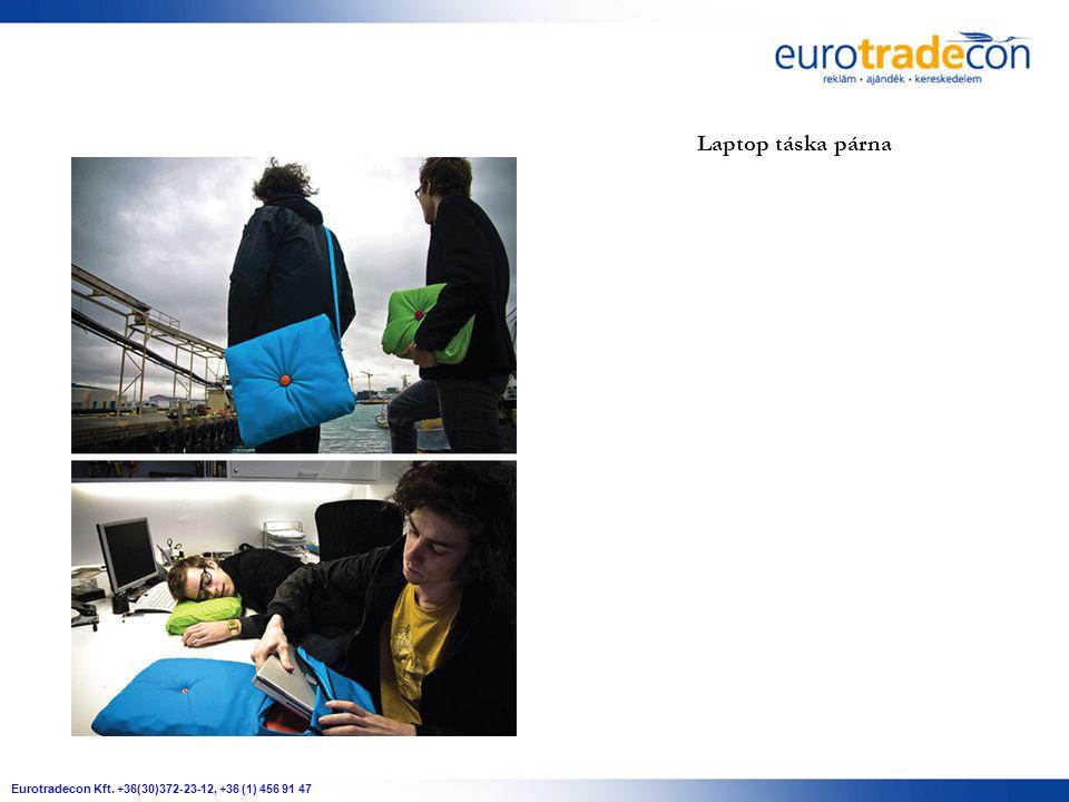 Eurotradecon Kft. +36(30)372-23-12, +36 (1) 456 91 47 Laptop táska párna
