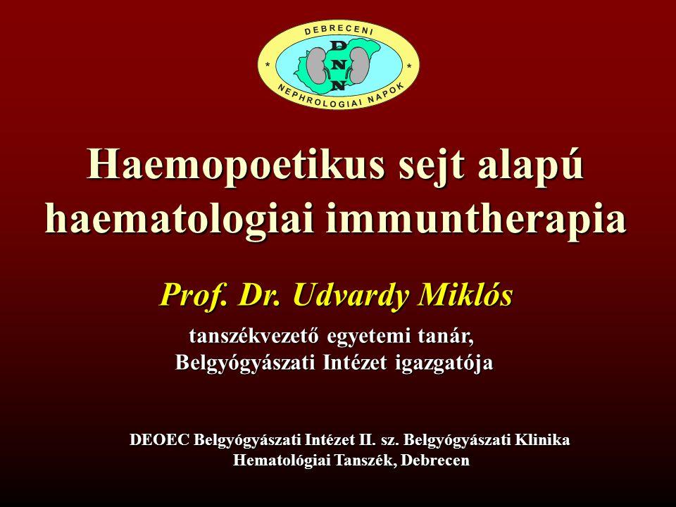 Gvax WT-1, fázis I-II tanulmány  WT-1 peptid, a beteg saját in vitro irradiált tumor sejtjéval  54 AML eset, parciális remissioban  70%-ban esett a WT1 szint  Az igy válaszolók 2 éves tulélése jelentősen javult  Lényegesebb szövődmény, mellékhatás nem volt