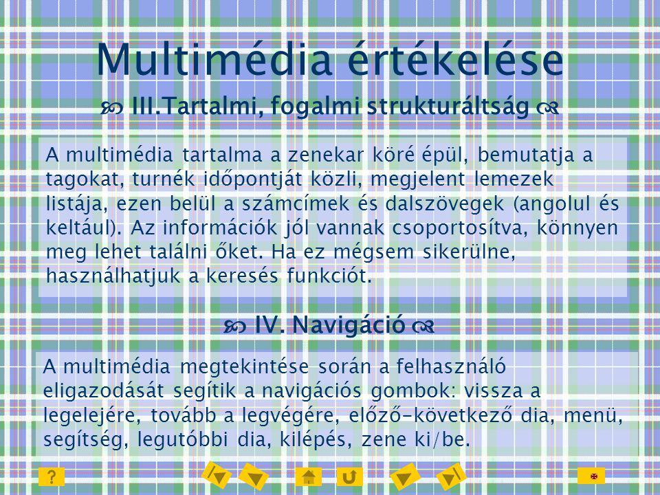  Multimédia értékelése  V.