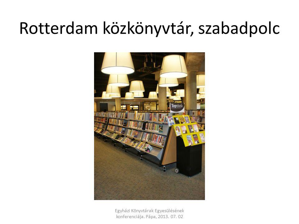 Rotterdam közkönyvtár, szabadpolc Egyházi Könyvtárak Egyesülésének konferenciája.