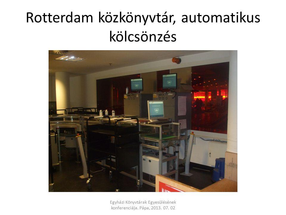 Rotterdam közkönyvtár, automatikus kölcsönzés Egyházi Könyvtárak Egyesülésének konferenciája.