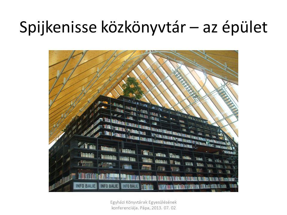 Spijkenisse közkönyvtár – az épület Egyházi Könyvtárak Egyesülésének konferenciája. Pápa, 2013. 07. 02