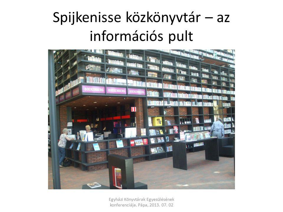 Spijkenisse közkönyvtár – az információs pult Egyházi Könyvtárak Egyesülésének konferenciája.
