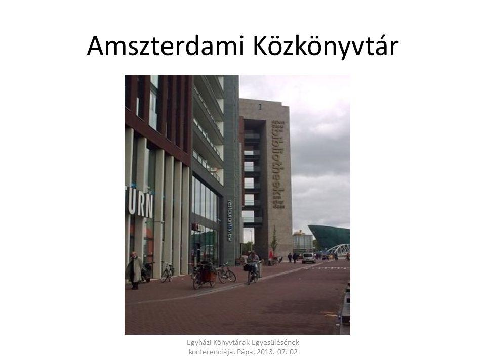 Amszterdami Közkönyvtár Egyházi Könyvtárak Egyesülésének konferenciája. Pápa, 2013. 07. 02