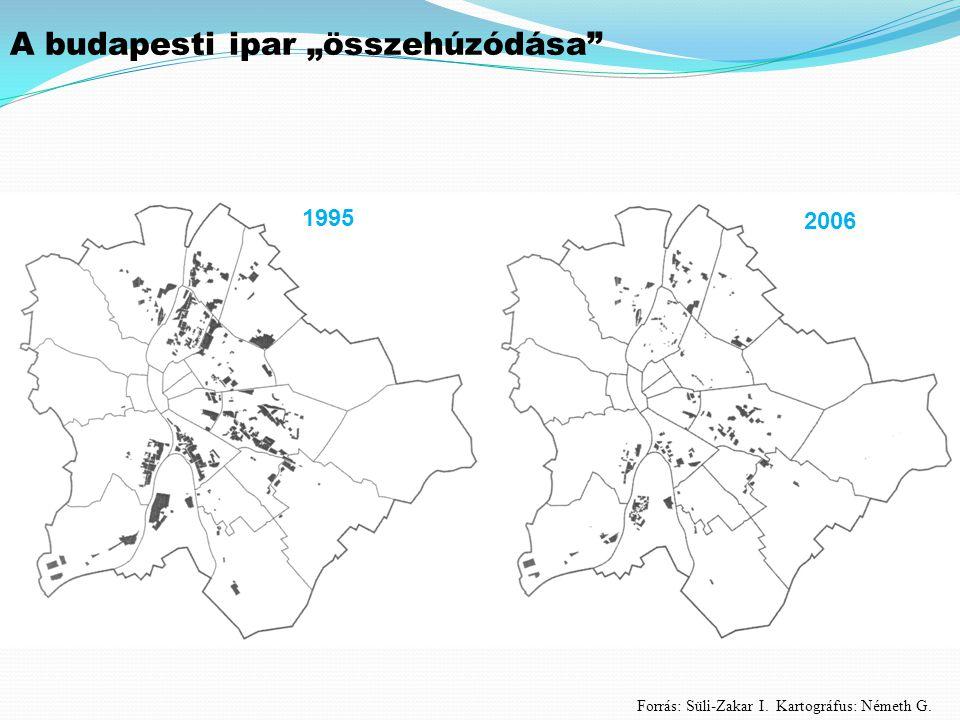 """1995 A budapesti ipar """"összehúzódása 2006 Forrás: Süli-Zakar I. Kartográfus: Németh G."""