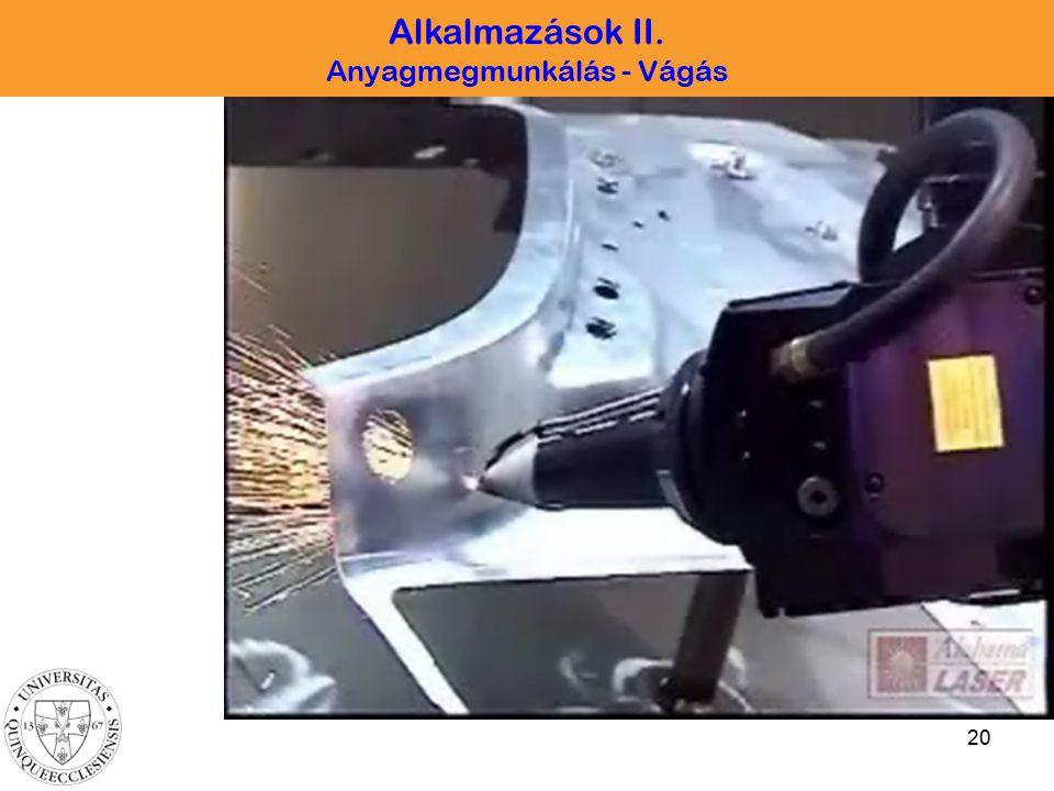 20 Alkalmazások II. Anyagmegmunkálás - Vágás