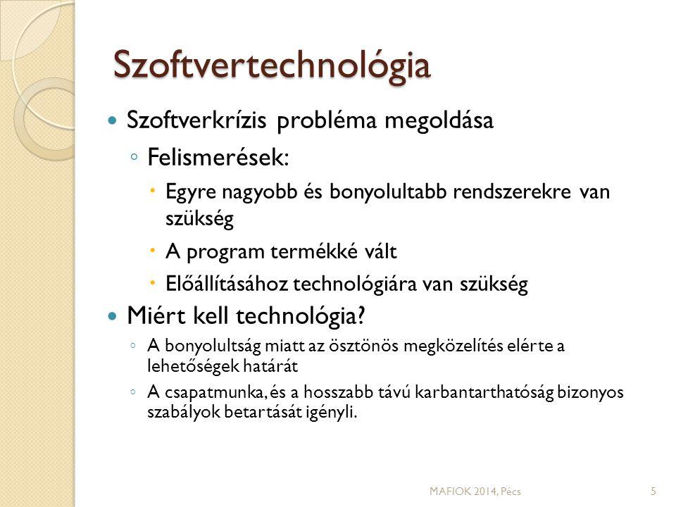 A Szoftvertechnológia tantárgy célja, helye a képzésben A tanterv szerint 5.