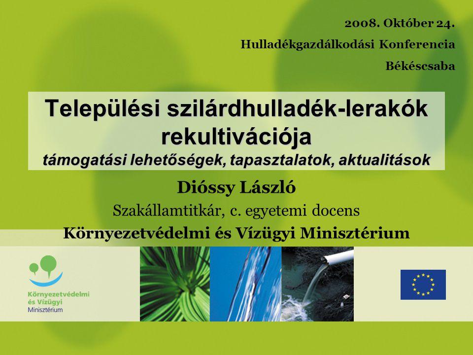 Aktualitások - rekultiváció 2008.október 1–30 : KEOP AT társadalmi egyeztetés 2008.