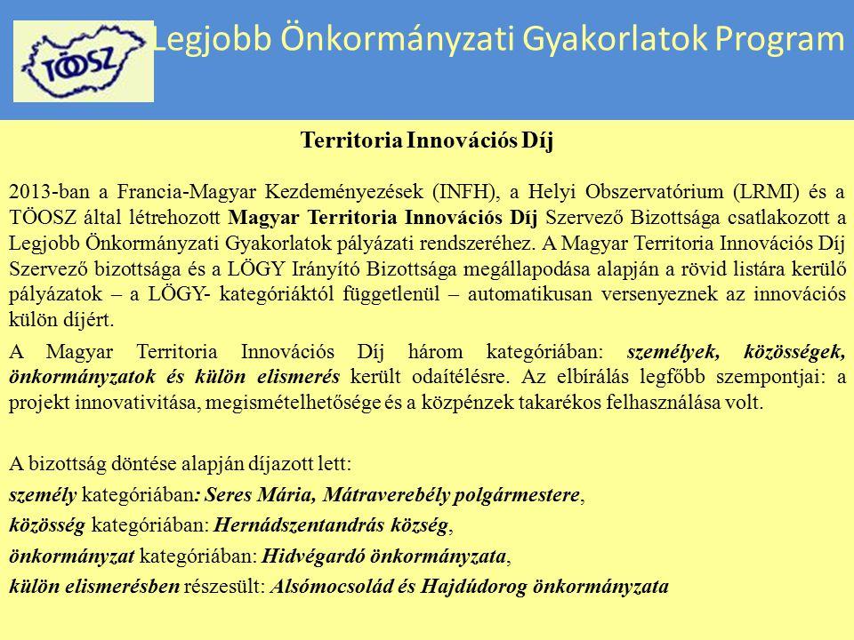 Legjobb Önkormányzati Gyakorlatok Program Territoria Innovációs Díj 2013-ban a Francia-Magyar Kezdeményezések (INFH), a Helyi Obszervatórium (LRMI) és
