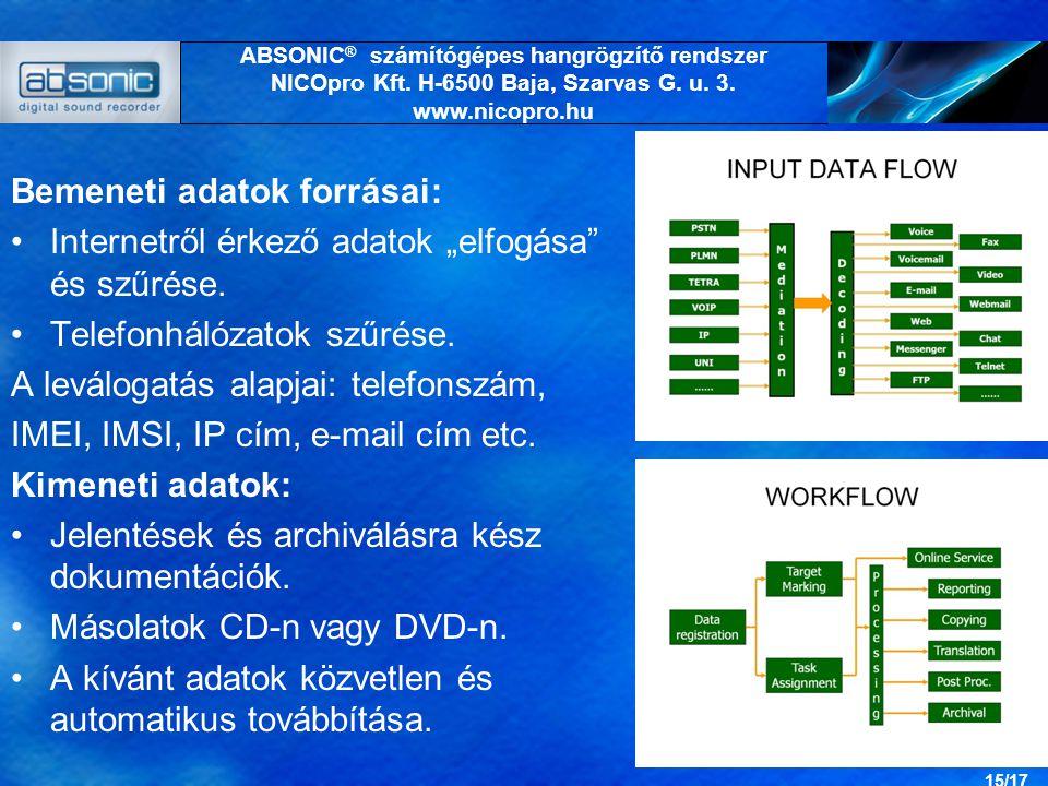 """Bemeneti adatok forrásai: Internetről érkező adatok """"elfogása és szűrése."""