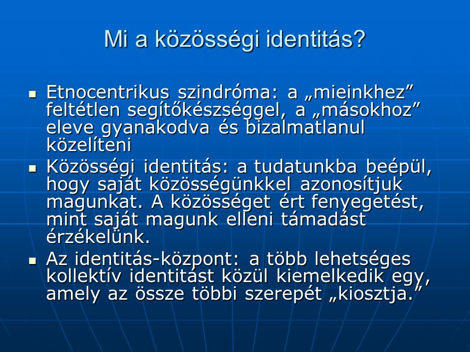 Mi a közösségi identitás.
