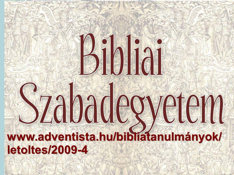 www.adventista.hu/bibliatanulmányok/ letoltes/2009-4