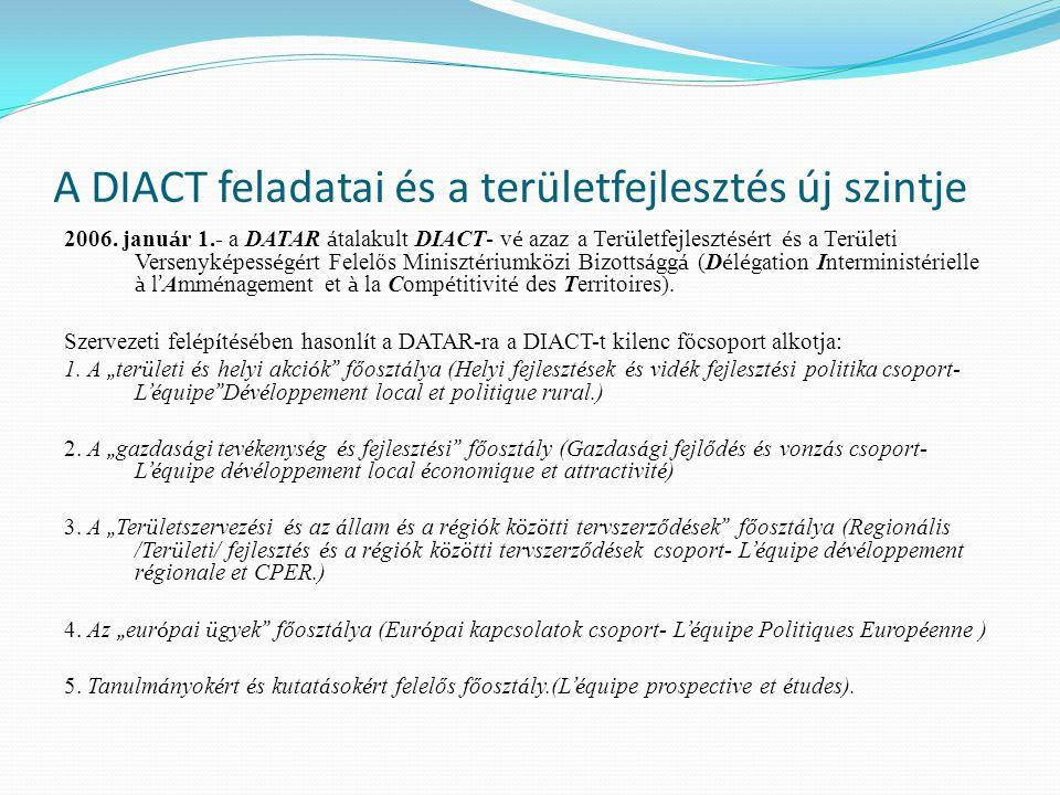 A DIACT feladatai és a területfejlesztés új szintje 6.