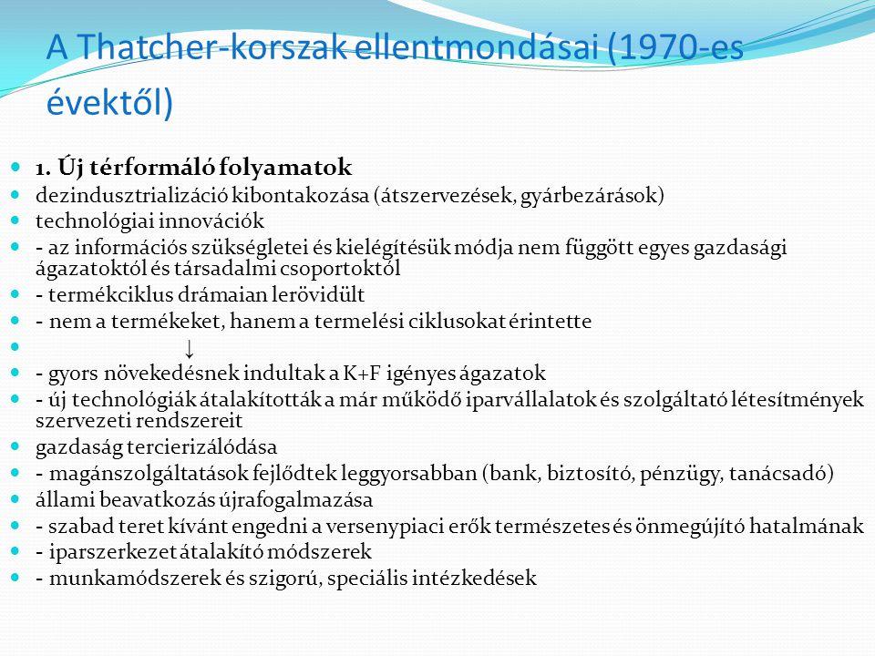 A Thatcher-korszak ellentmondásai (1970-es évektől) 1.