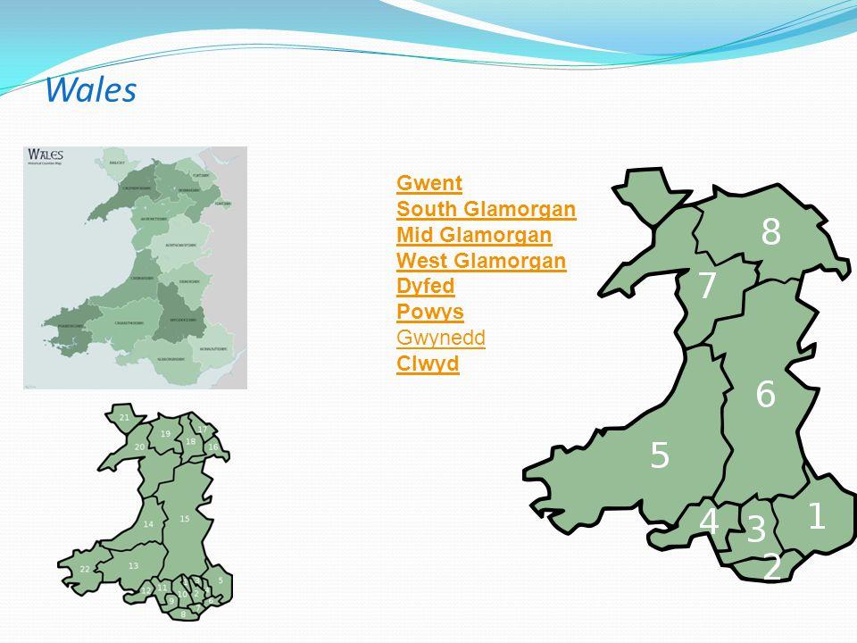 Wales Gwent South Glamorgan Mid Glamorgan West Glamorgan Dyfed Powys Gwynedd Clwyd