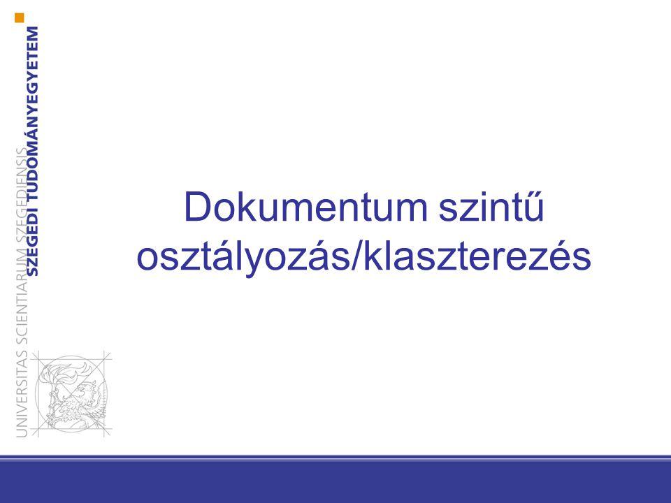 Dokumentum szintű osztályozás/klaszterezés