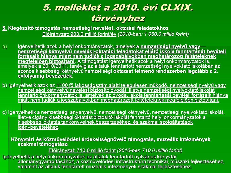 5. melléklet a 2010. évi CLXIX. törvényhez 5.