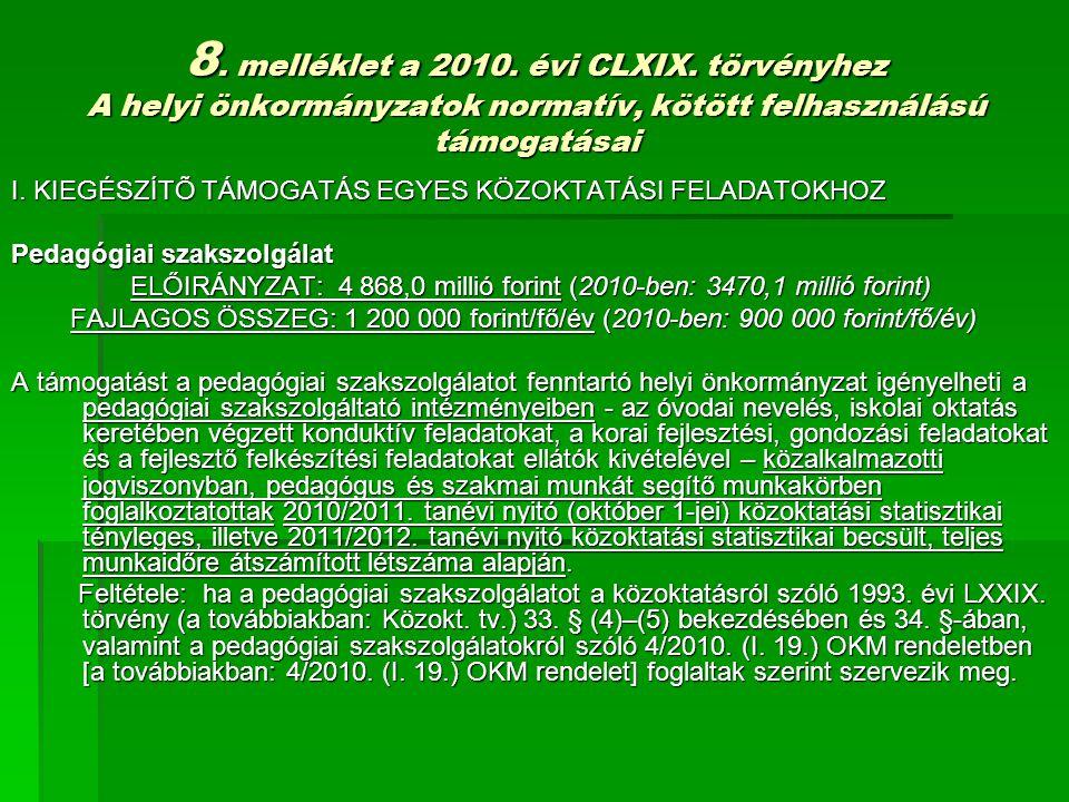 8. melléklet a 2010. évi CLXIX.