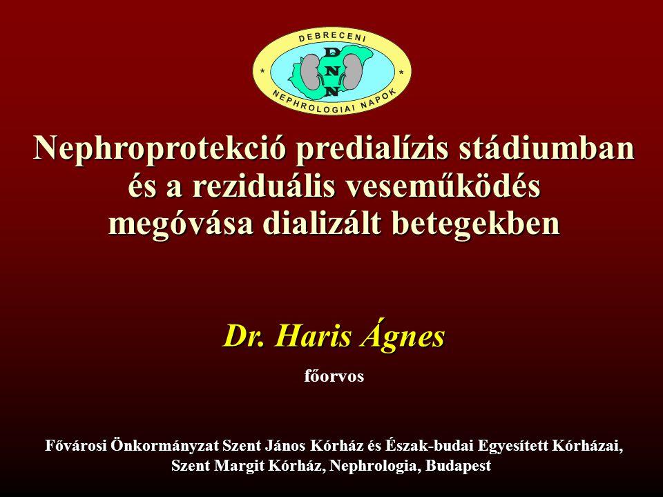 Dr. Haris Ágnes főorvos Fővárosi Önkormányzat Szent János Kórház és Észak-budai Egyesített Kórházai, Szent Margit Kórház, Nephrologia, Budapest Nephro
