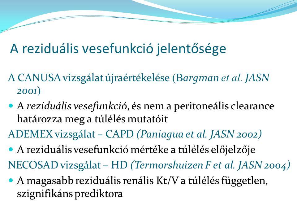 A reziduális vesefunkció jelentősége A CANUSA vizsgálat újraértékelése (B argman et al. JASN 2001 ) A reziduális vesefunkció, és nem a peritoneális cl