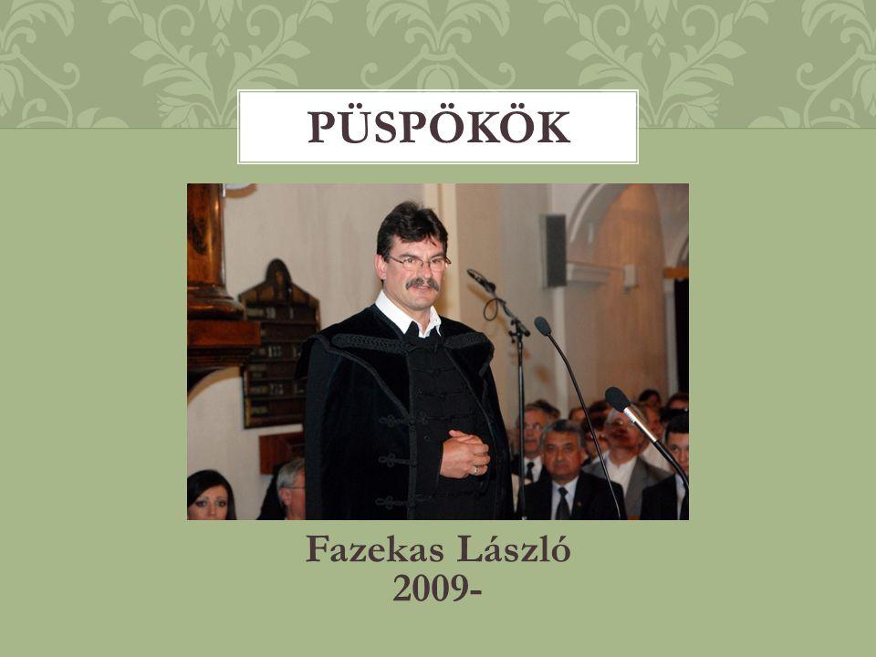Fazekas László 2009- PÜSPÖKÖK