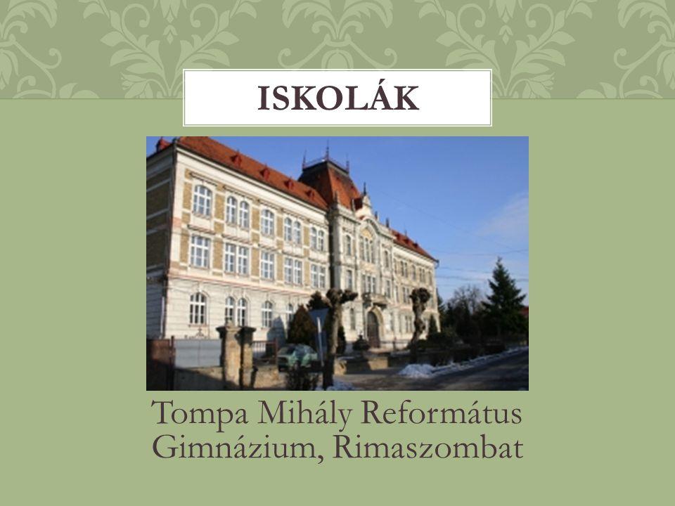 Tompa Mihály Református Gimnázium, Rimaszombat ISKOLÁK