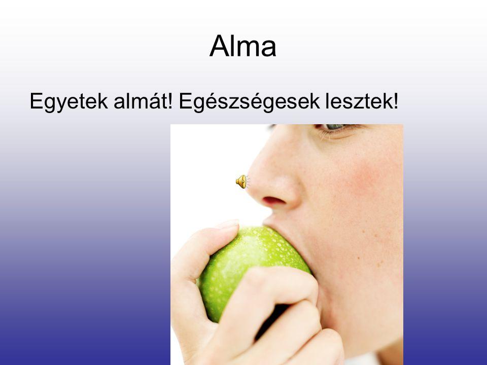 Alma Almalé: Az almalé frissen üdítő és kiválasztást fokozó, láz, gyulladás, rekedség, álmatlanság, köszvény és emésztéskörüli zavar esetében. Ha az a