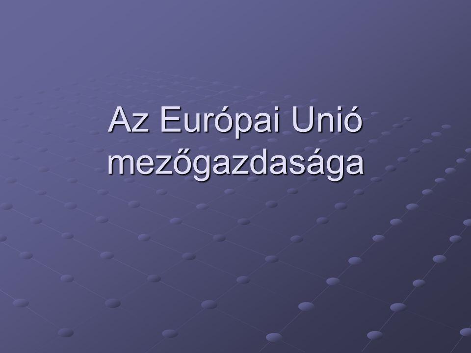 Az Európai Unió mezőgazdasága