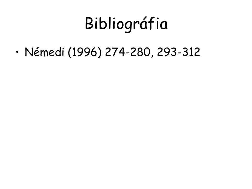 Bibliográfia Némedi (1996) 274-280, 293-312