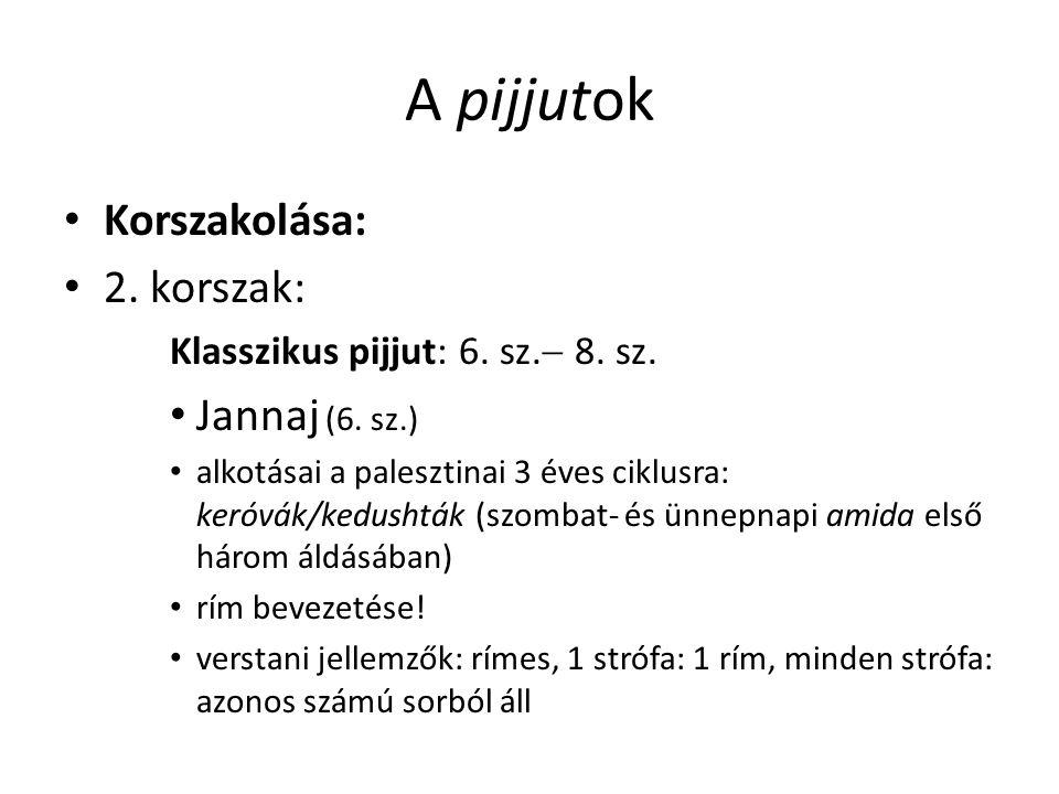 A pijjutok Korszakolása: 2. korszak: Klasszikus pijjut: 6.