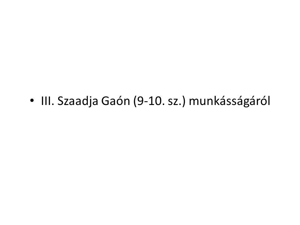 III. Szaadja Gaón (9-10. sz.) munkásságáról