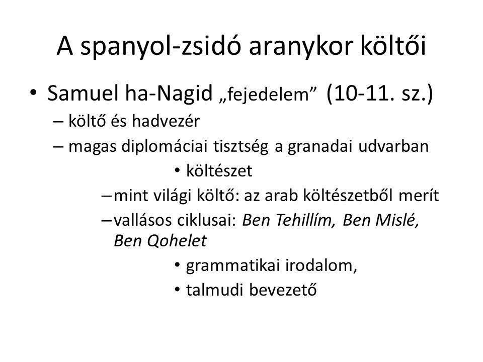 """A spanyol-zsidó aranykor költői Samuel ha-Nagid """"fejedelem (10-11."""