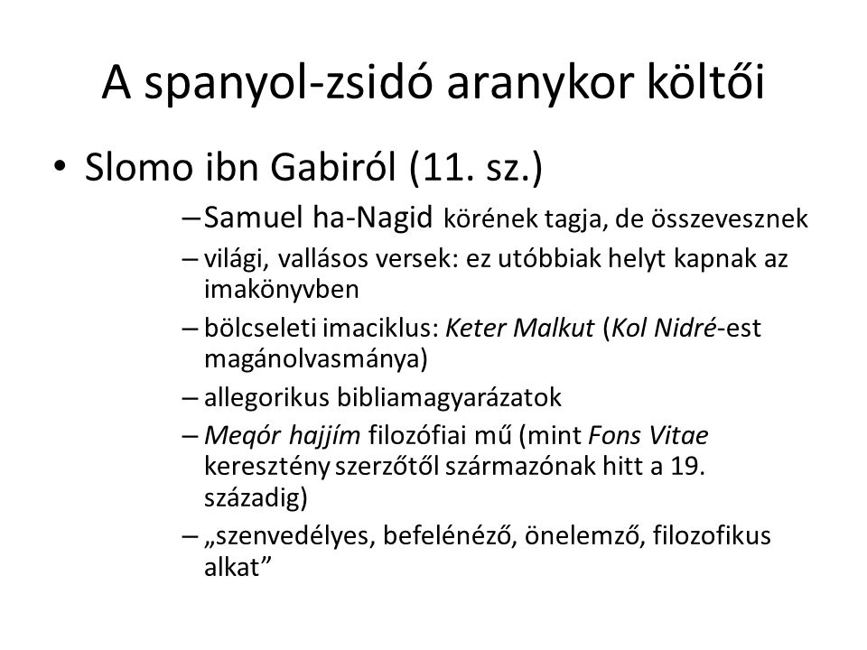 A spanyol-zsidó aranykor költői Slomo ibn Gabiról (11.