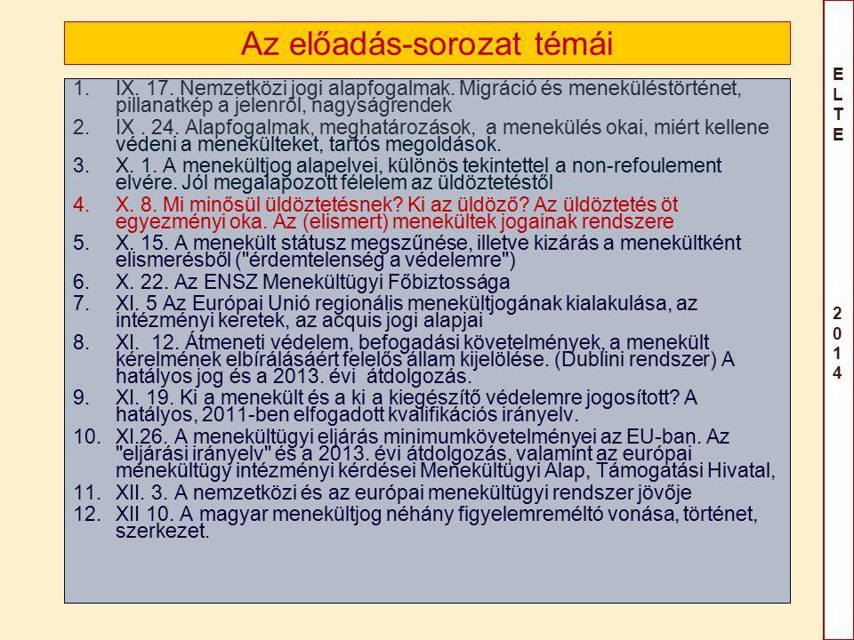 ELTE 2014ELTE 2014 Az előadás-sorozat témái 1.IX. 17.