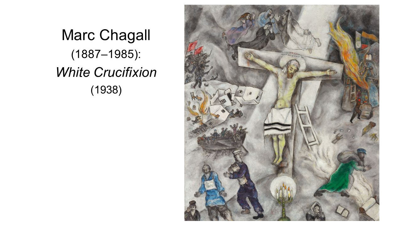Marc Chagall (1887–1985): White Crucifixion (1938)