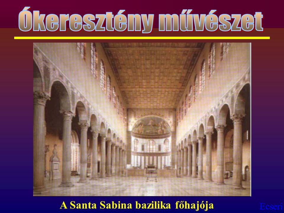 Ecseri A Santa Sabina bazilika főhajója