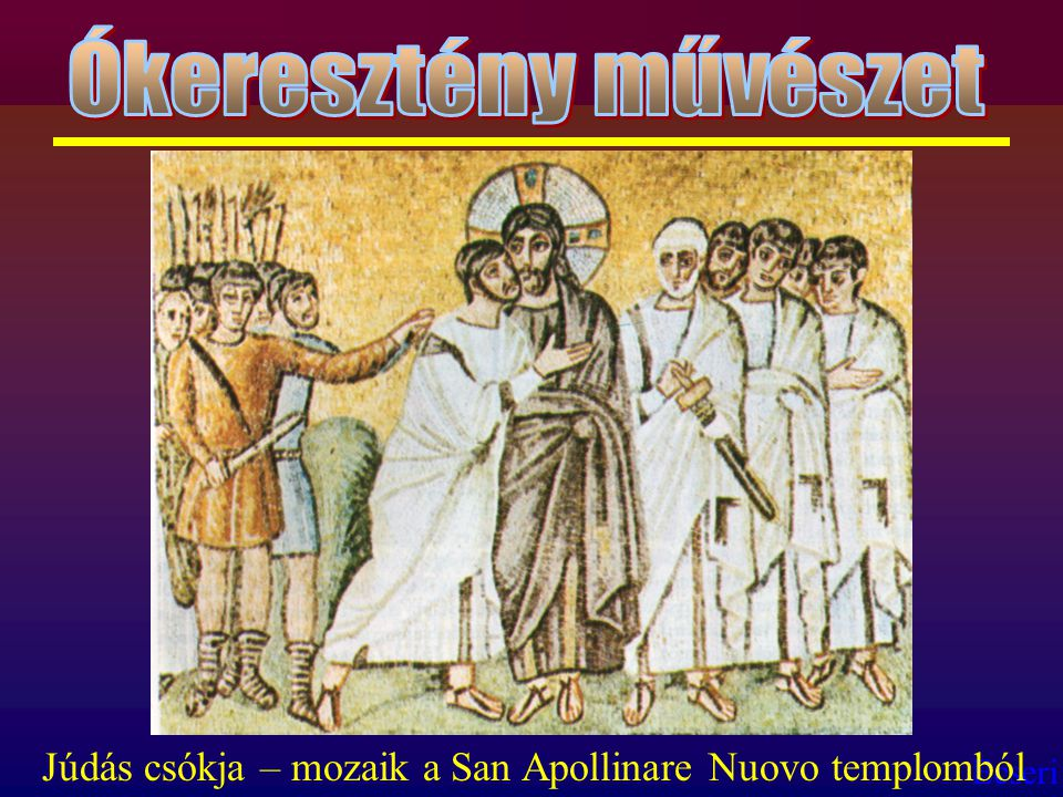 Ecseri Júdás csókja – mozaik a San Apollinare Nuovo templomból