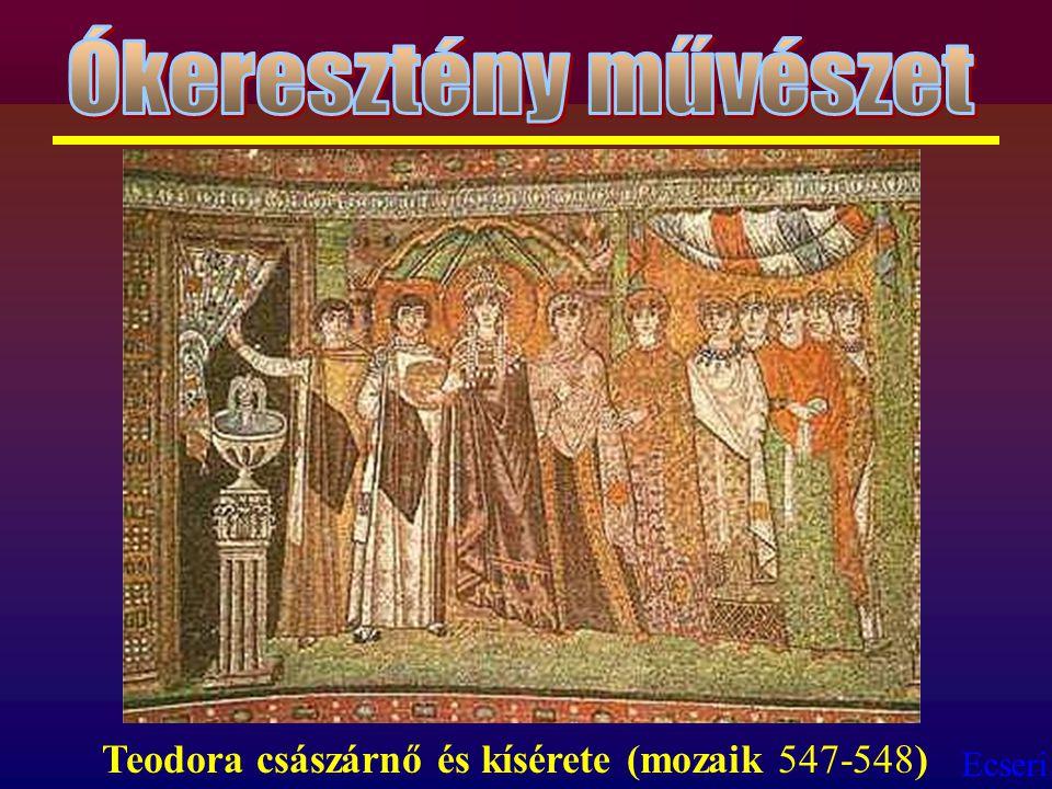 Ecseri Teodora császárnő és kísérete (mozaik 547-548)