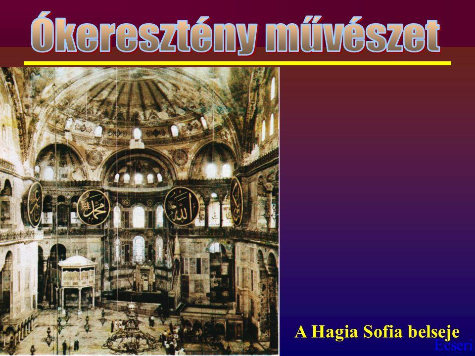 Ecseri A Hagia Sofia belseje