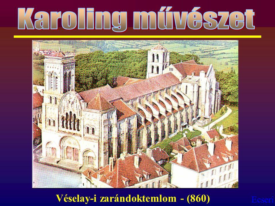 Ecseri Véselay-i zarándoktemlom - (860)