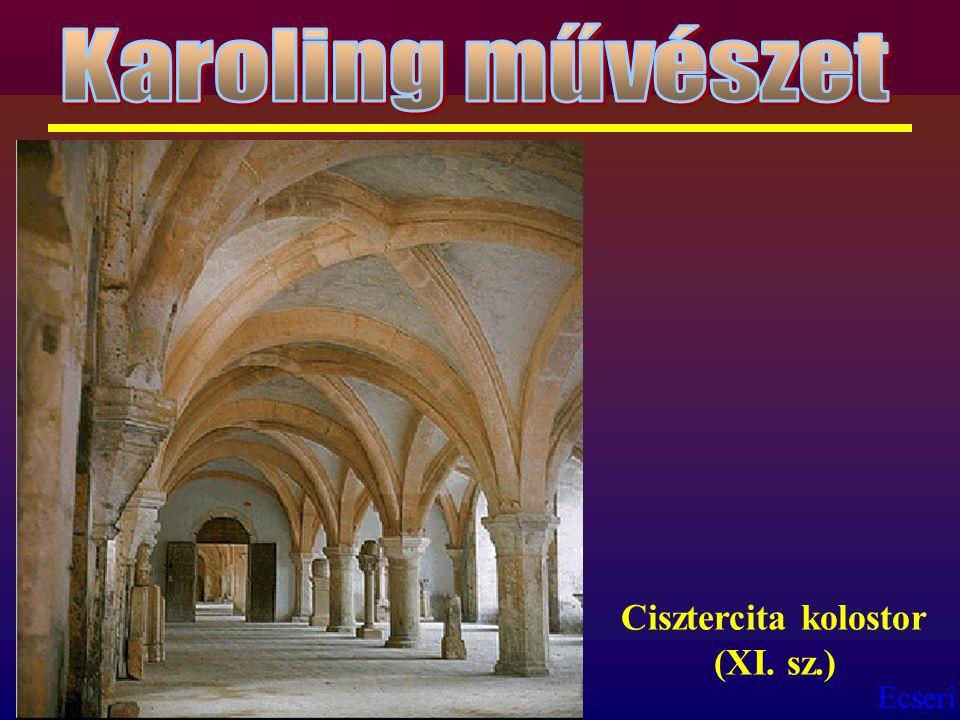 Ecseri Cisztercita kolostor (XI. sz.)