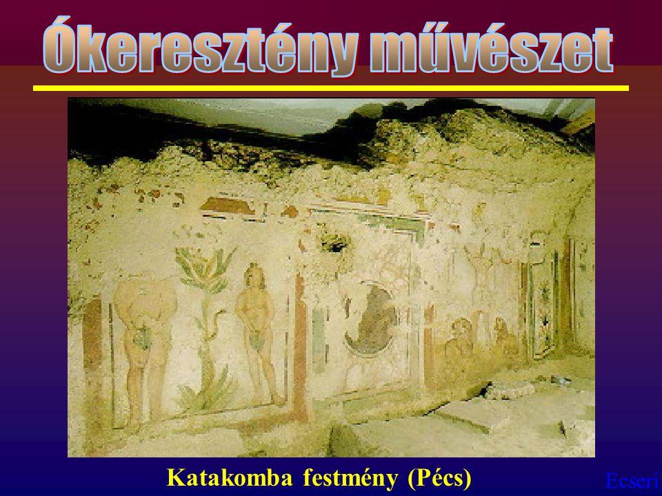 Ecseri Katakomba festmény (Pécs)