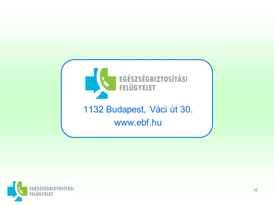 17 1132 Budapest, Váci út 30. www.ebf.hu